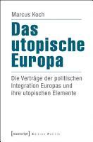 Das utopische Europa PDF