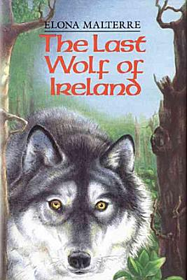 The Last Wolf of Ireland