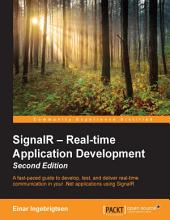 SignalR – Real-time Application Development: Edition 2