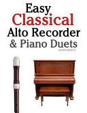 Easy Classical Alto Recorder and Piano Duets