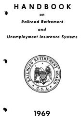 Handbook on Railroad Retirement and Unemployment Insurance Systems PDF