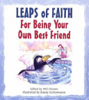 Leaps of Faith for Being Your Own Best Friend