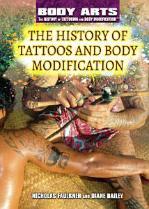 The History of Tattoos and Body Modification PDF