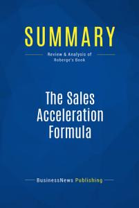 Summary  The Sales Acceleration Formula Book