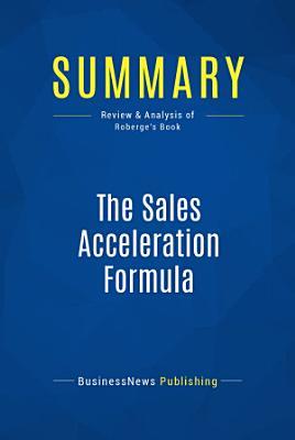 Summary  The Sales Acceleration Formula