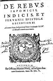 De rebus Iaponicis, Indicis et Peruanis epistolae recentiores