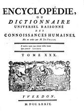 Encyclopédie, Ou Dictionnaire Universel Raisonné Des Connoissances Humaines: N - Oehr, Volume30