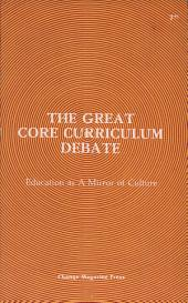 The Great Core Curriculum Debate: Education as a Mirror of Culture