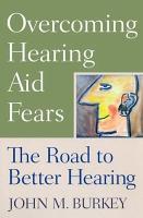 Overcoming Hearing Aid Fears PDF