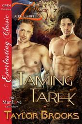 Taming Tarek [Z Pac Alpha Shifters 1] (Siren Publishing Everlasting Classic ManLove)
