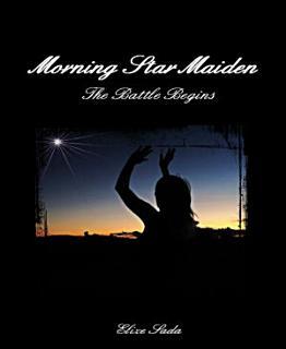 Morning Star Maiden Book