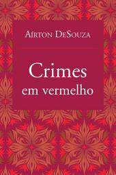Crimes em vermelho
