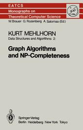 Data Structures and Algorithms 2: Graph Algorithms and NP-Completeness