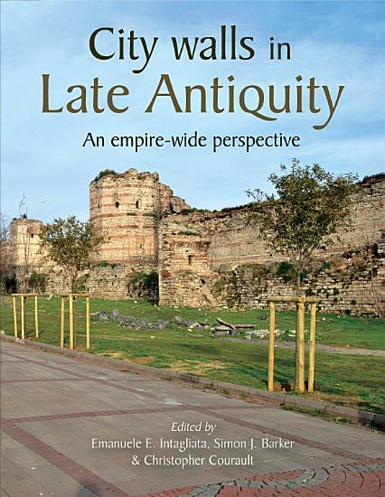 City Walls in Late Antiquity PDF