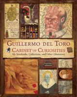 Guillermo del Toro s Cabinet of Curiosities PDF