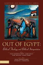 Out of Egypt: Biblical Theology and Biblical Interpretation