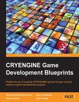 CRYENGINE Game Development Blueprints PDF