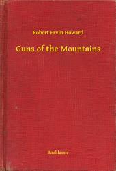 Guns of the Mountains