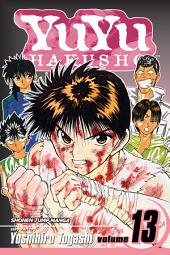 YuYu Hakusho, Vol. 13: The Executors of a Dying Wish!!