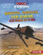 Robots, Drones, and Radar