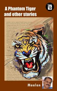 A Phantom Tiger and Other Stories PDF
