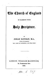The Church of England in Harmony with Holy Scripture