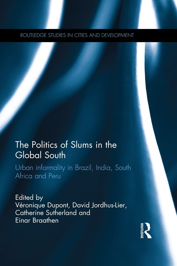 The Politics of Slums in the Global South