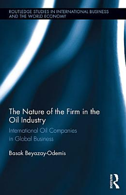 The Nature of the Firm in the Oil Industry