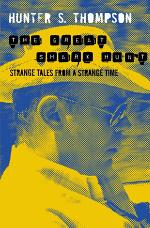 The Great Shark Hunt: The Gonzo Papers 1