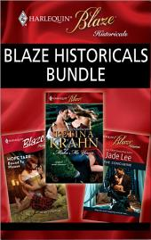 Blaze Historicals Bundle: Bound to Please\The Concubine\Make Me Yours