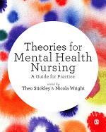 Theories for Mental Health Nursing