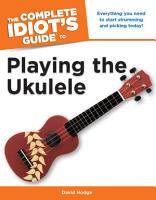 The Complete Idiot s Guide to Playing the Ukulele PDF