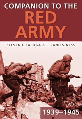 Companion to the Red Army 1939 45