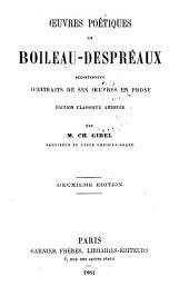 Œuvres poétiques de Boileau-Despréaux: accompagnées d'extraits de ses œuvres en prose