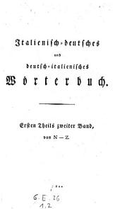 Dizionario italiano-tedesco e tedesco-italiano. Ed. nuova correttissima a aumentata: Band 2