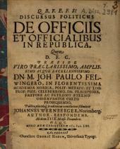 Discursus Politicus De Officiis Et Officialibus In Republica