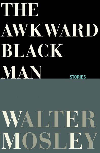 Download The Awkward Black Man Book