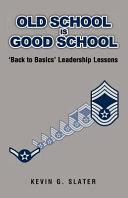 Old School Is Good School Book PDF