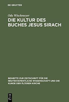 Die Kultur des Buches Jesus Sirach PDF