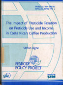 The Impact of Pesticide Taxation on Pesticide Use and Income in Costa Rica's Coffee Production