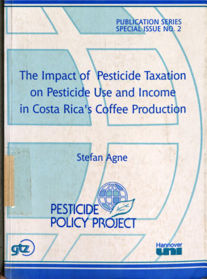 The Impact of Pesticide Taxation on Pesticide Use and Income in Costa Rica s Coffee Production