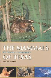 The Mammals of Texas: Revised Edition, Edition 2