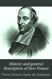 History and General Description of New France: Volume 4