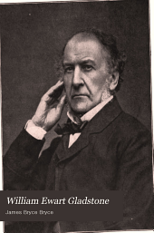 William Ewart Gladstone, his characteristics as man and statesman