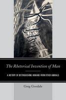The Rhetorical Invention of Man PDF