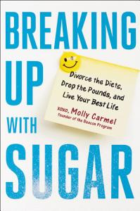 Breaking Up With Sugar Book