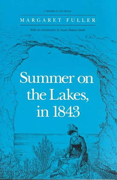 Download Summer on the Lakes in 1843 Book
