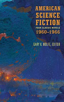 American Science Fiction  Four Classic Novels 1960 1966  LOA  321
