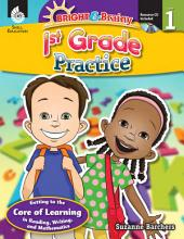 Bright & Brainy: First Grade Practice