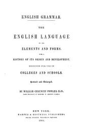 English Grammar: The English Language in Its Elements and Forms